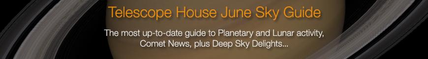 Telescope House June Sky Guide